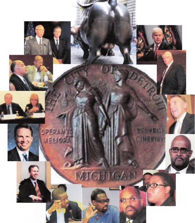 PARTICIPANTS IN RAPE OF DETROIT (from top clockwise): WALL STREET, MICH. GOV. RICK SNYDER, DETROIT PMD KRISS ANDREWS, MILLER CANFIELD ATTY. MICHAEL MCGEE, COUNCILMAN KEN COCKREL, JR, COUNCILWOMAN SAUNTEEL JENKINS, FISCAL ANALYST IRVIN CORLEY, COUNCILMEN JAMES TATE, ANDRE SPIVEY, MILLIMAN CEO STEVEN WHITE, STIFEL CEO RON KRUSJEWSKI, FAB LEADERS KEN WHIPPLE, SANDRA PIERCE, COUNCIL LEADERS GARY BROWN, CHARLES PUGH, MAYOR DAVE BING, STATE TREASURER ANDY DILLON.