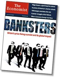 Banksters The Economist
