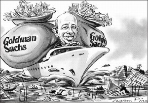 Goldman Sachs profited  from 2008 meltdown.