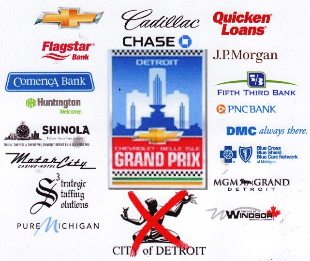 Detroit Belle Isle Grand Prix sponsors DO NOT include the City of Detroit, or benefit its residents.