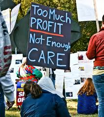 Too much profit not enough care