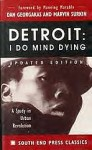 Detroit I do mind dying