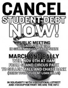 Rally to cancel student debt was held at Wayne State University in 2011 during the Occupy Wall Street heydays.