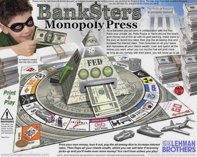 Banksters monopoly press