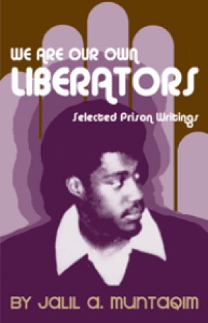 We-Are-Our-Own-Liberators-by-Jalil-A_-Muntaqim-cover